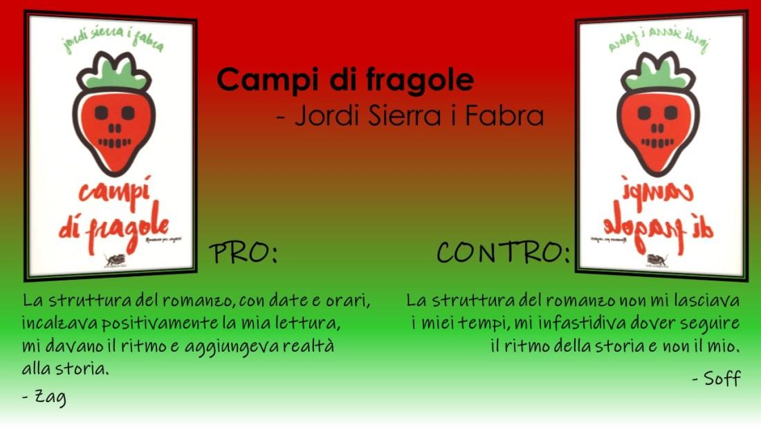 Campi di fragole PRO E CONTRO